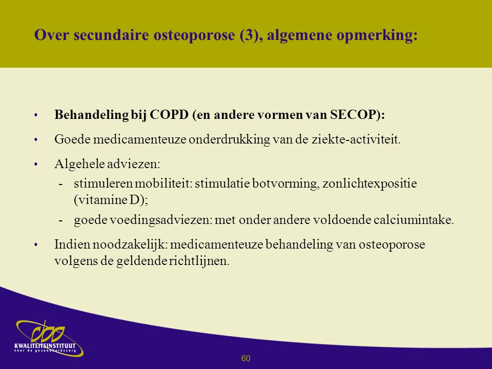 Over secundaire osteoporose (3), algemene opmerking: