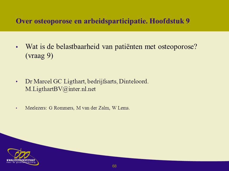 Over osteoporose en arbeidsparticipatie. Hoofdstuk 9