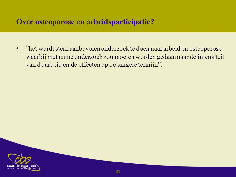 Over osteoporose en arbeidsparticipatie