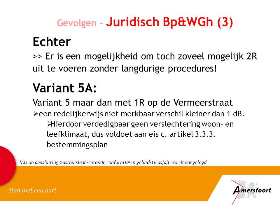 Echter Variant 5A: Gevolgen – Juridisch Bp&WGh (3)