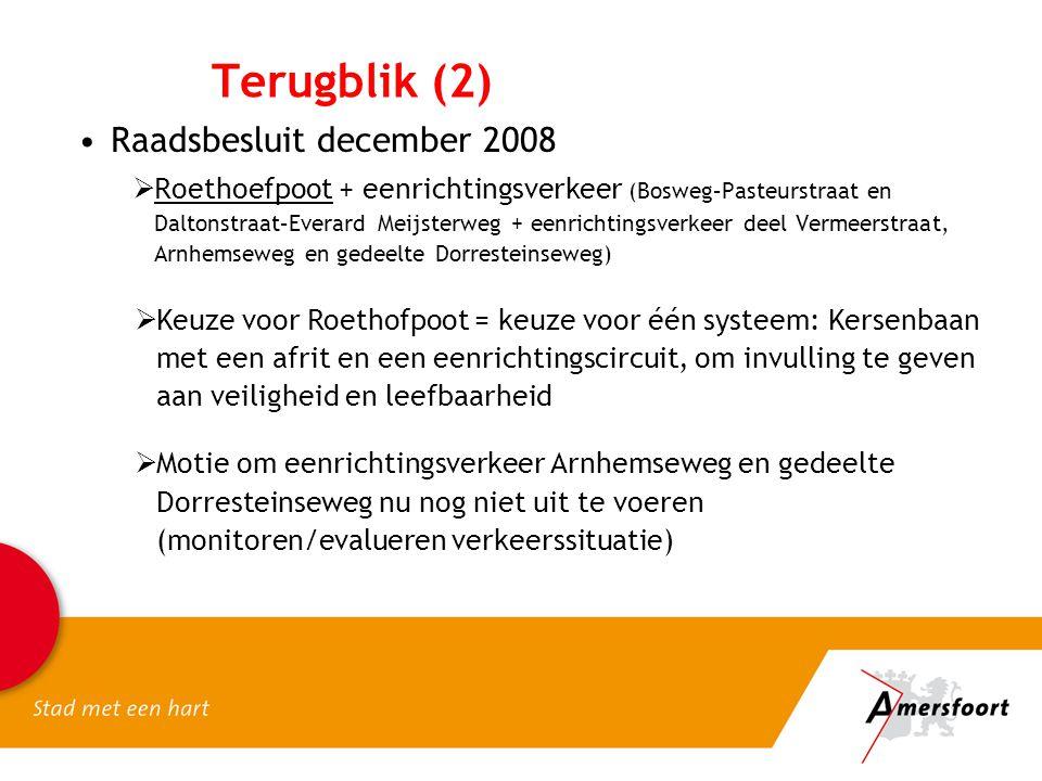 Terugblik (2) Raadsbesluit december 2008
