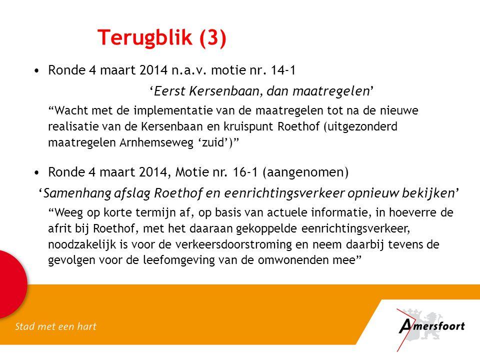 Terugblik (3) Ronde 4 maart 2014 n.a.v. motie nr. 14-1