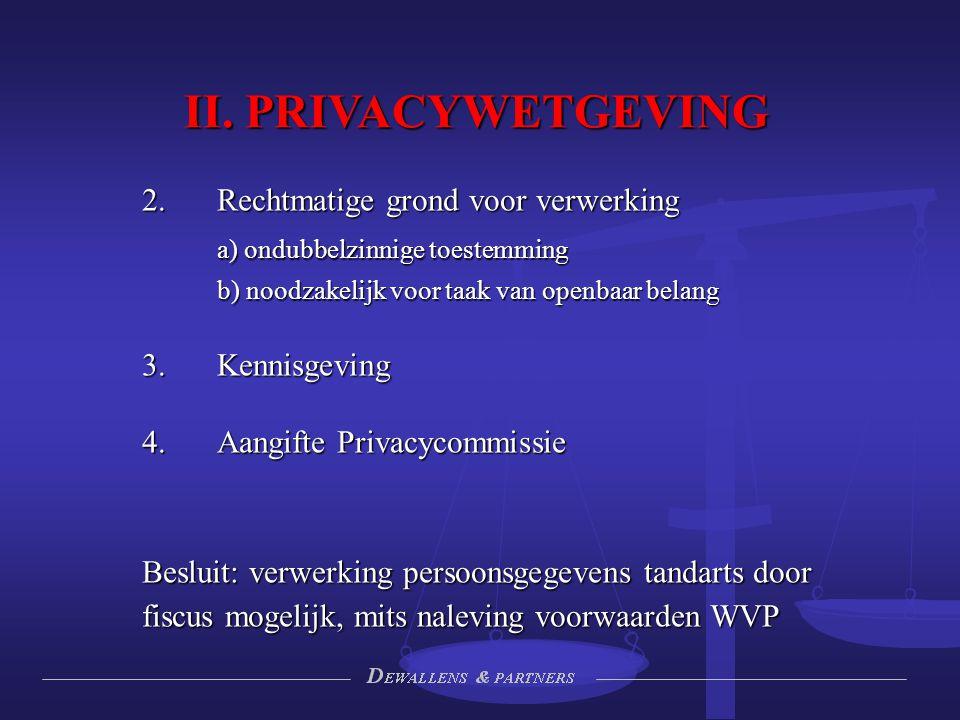 II. PRIVACYWETGEVING 2. Rechtmatige grond voor verwerking