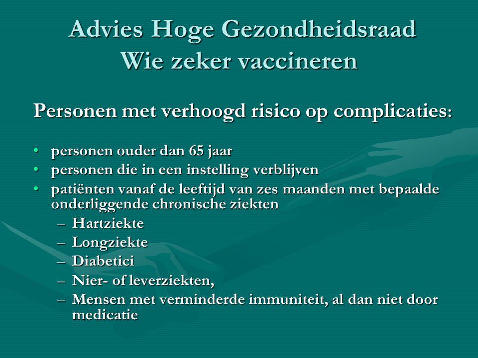 Advies Hoge Gezondheidsraad Wie zeker vaccineren