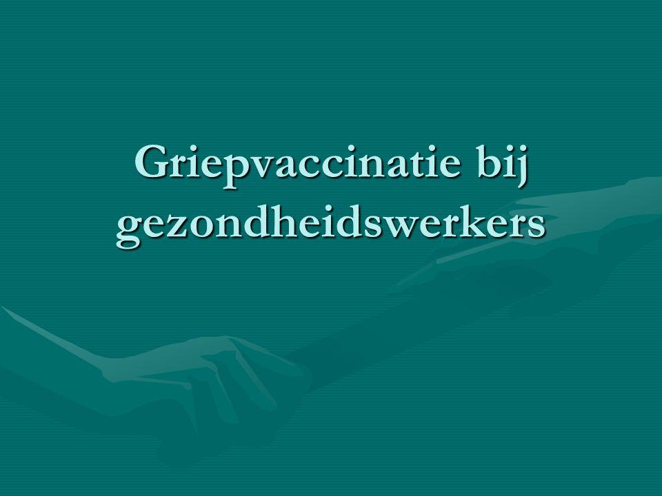 Griepvaccinatie bij gezondheidswerkers