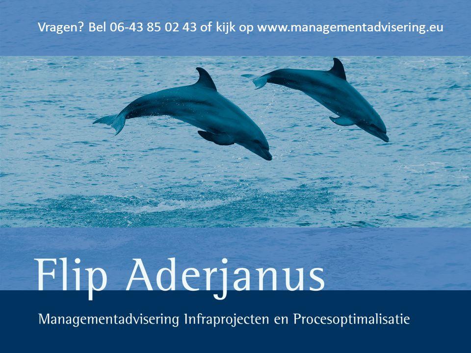 Vragen Bel 06-43 85 02 43 of kijk op www.managementadvisering.eu