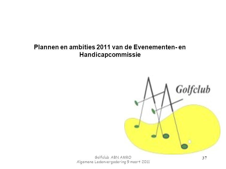 Plannen en ambities 2011 van de Evenementen- en Handicapcommissie