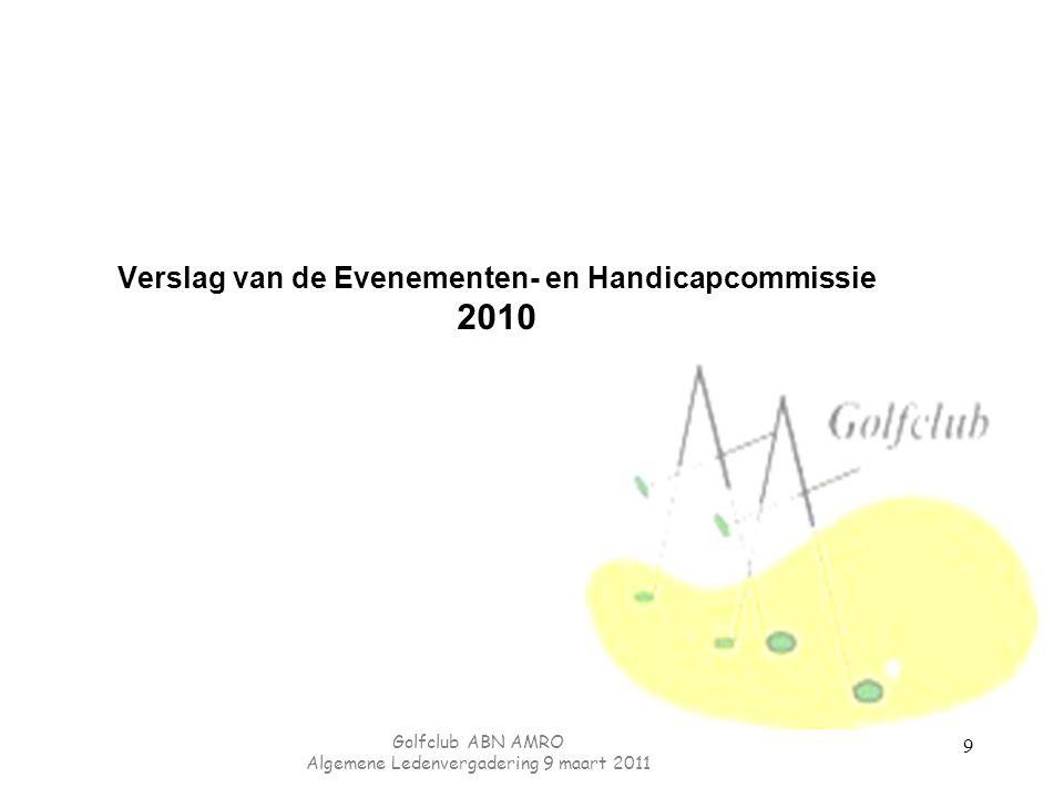 Verslag van de Evenementen- en Handicapcommissie 2010