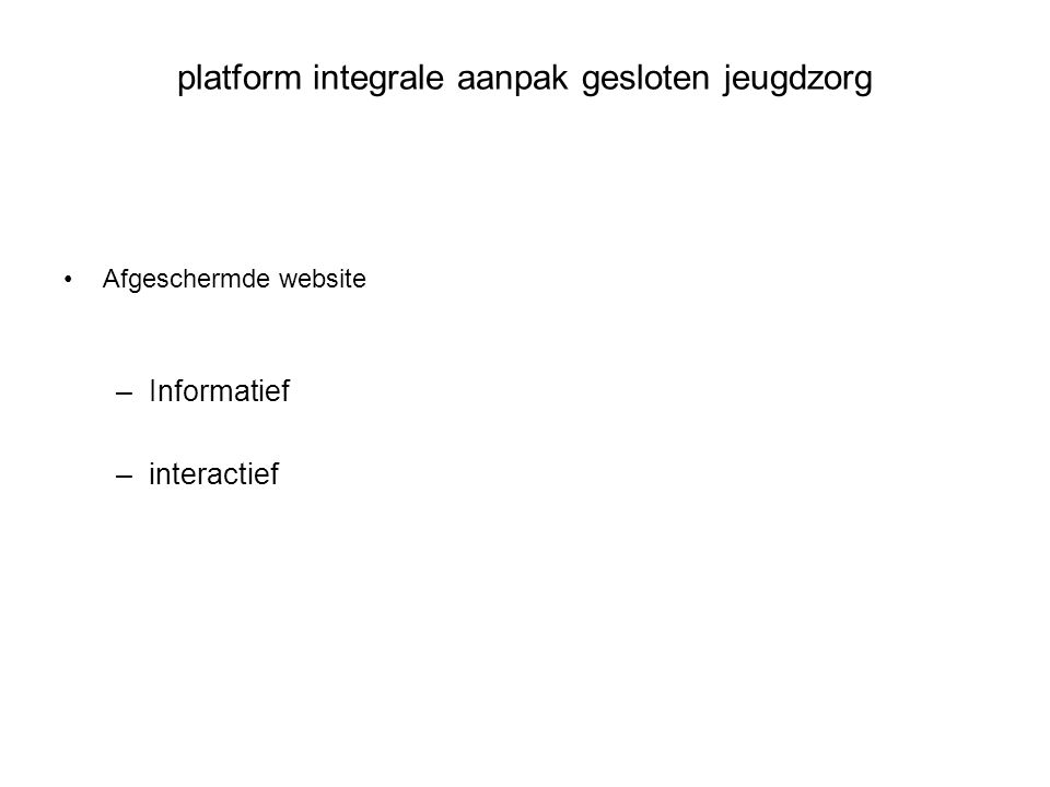 platform integrale aanpak gesloten jeugdzorg