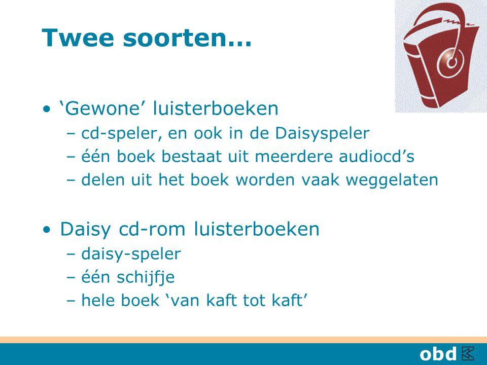 Twee soorten… 'Gewone' luisterboeken Daisy cd-rom luisterboeken