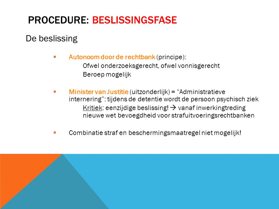 PROCEDURE: BESLISSINGSFASE