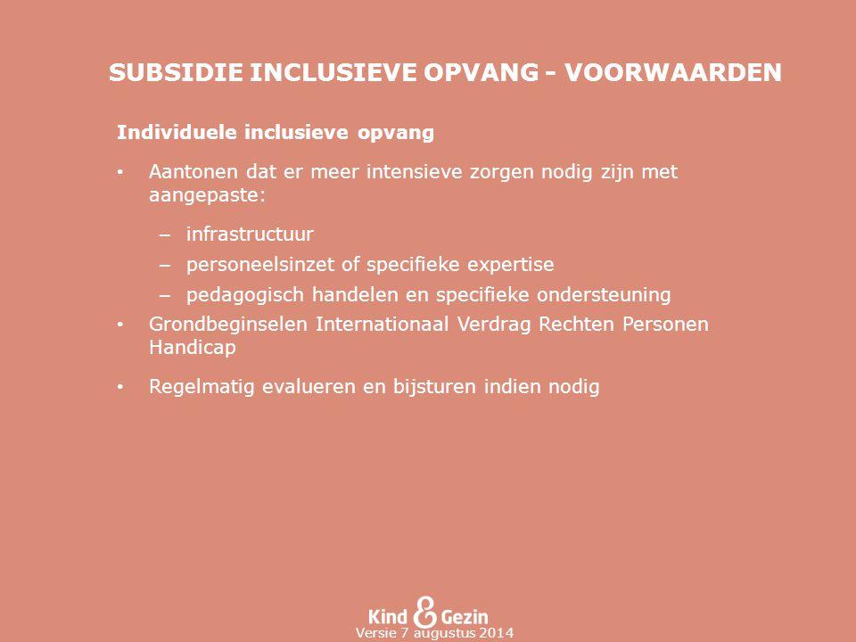 SUBSIDIE INCLUSIEVE OPVANG - VOORWAARDEN