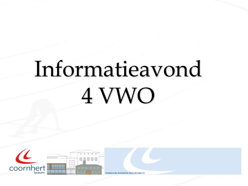 Informatieavond 4 VWO