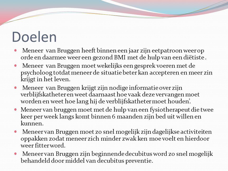 Doelen Meneer van Bruggen heeft binnen een jaar zijn eetpatroon weer op orde en daarmee weer een gezond BMI met de hulp van een diëtiste .