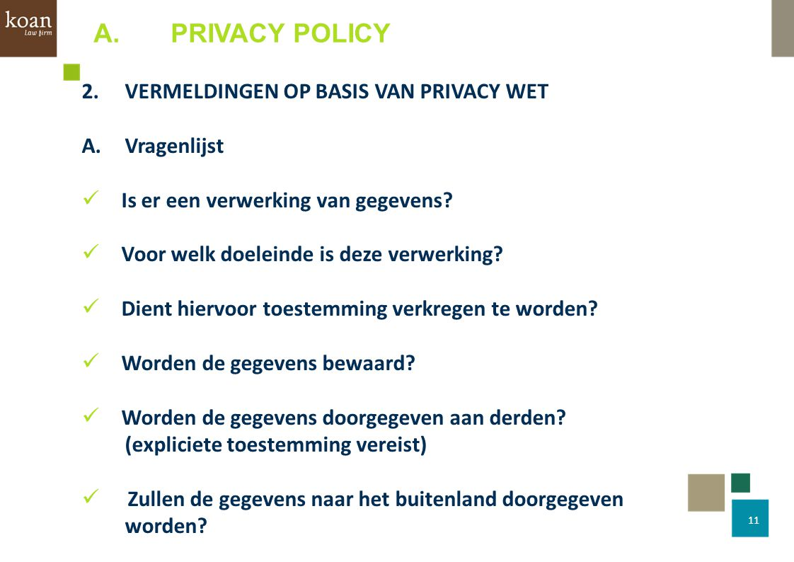 A. PRIVACY POLICY 2. VERMELDINGEN OP BASIS VAN PRIVACY WET