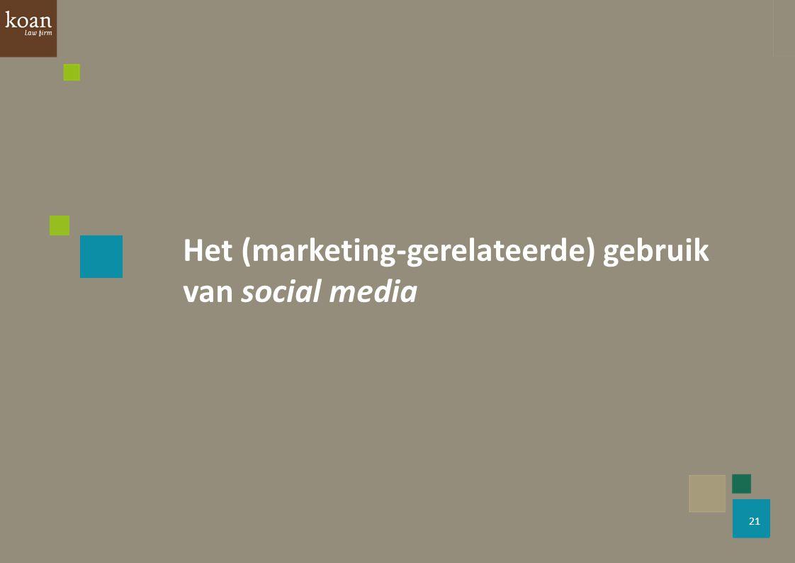 Het (marketing-gerelateerde) gebruik van social media
