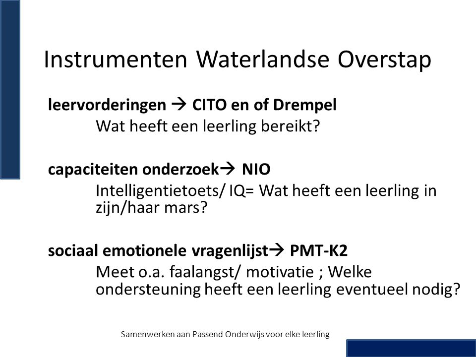 Instrumenten Waterlandse Overstap
