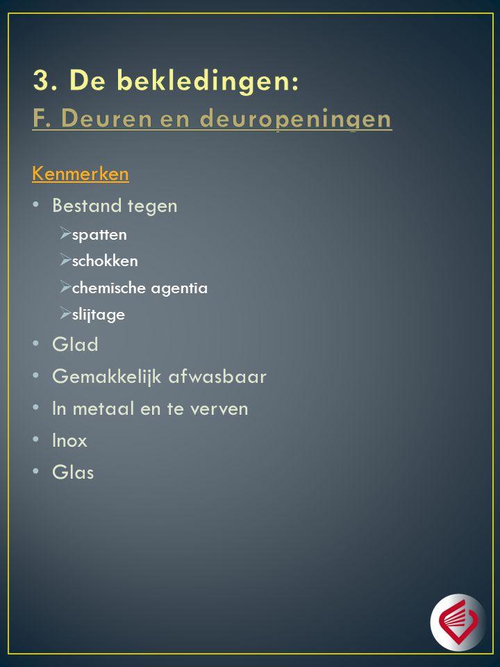 3. De bekledingen: F. Deuren en deuropeningen
