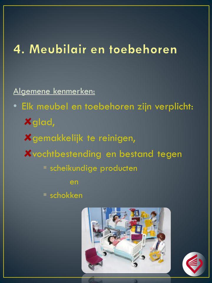 4. Meubilair en toebehoren