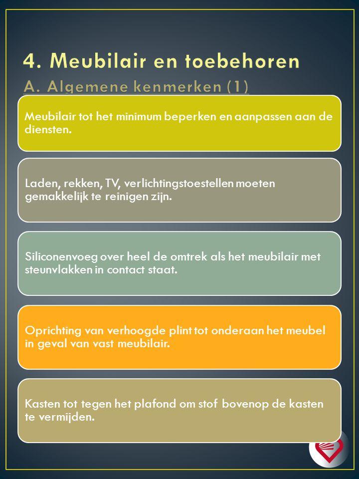 4. Meubilair en toebehoren A. Algemene kenmerken (1)