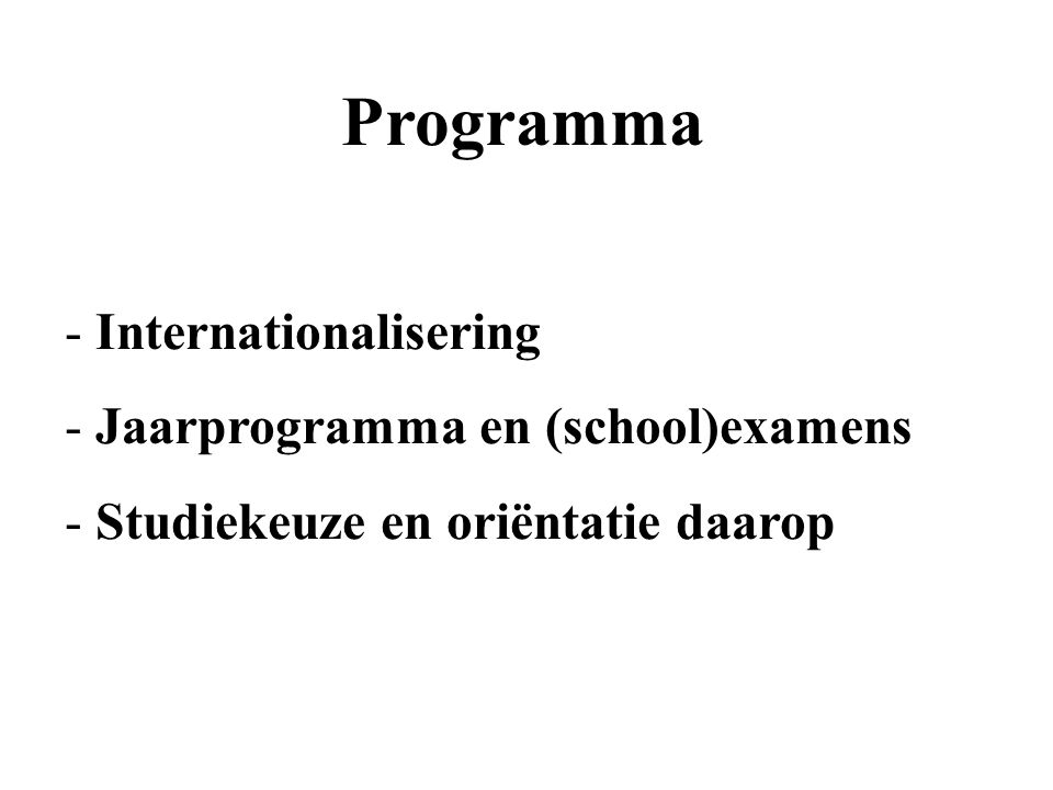 Programma Internationalisering Jaarprogramma en (school)examens