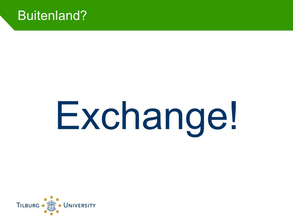 Buitenland Exchange!