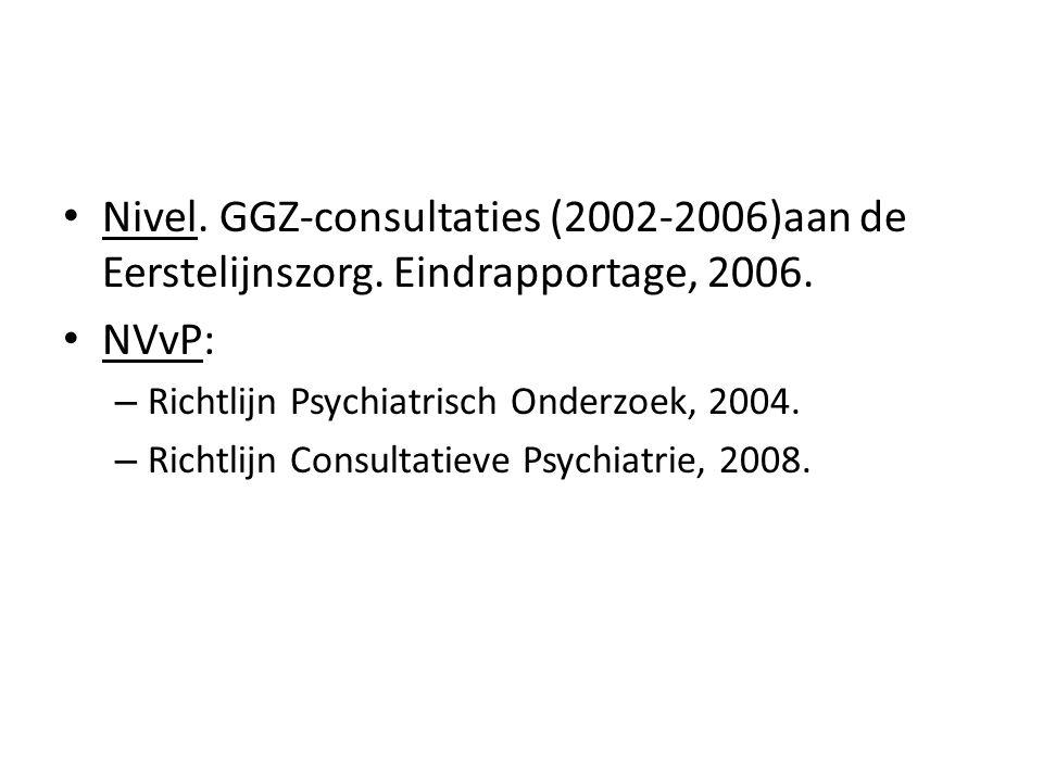 Nivel. GGZ-consultaties (2002-2006)aan de Eerstelijnszorg