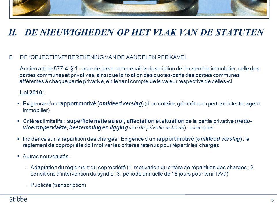 III. nieuwigheden MBT de (organen van de) Vereniging van mede-eigenaars