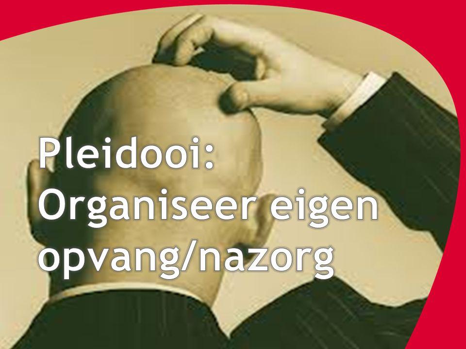 Pleidooi: Organiseer eigen opvang/nazorg