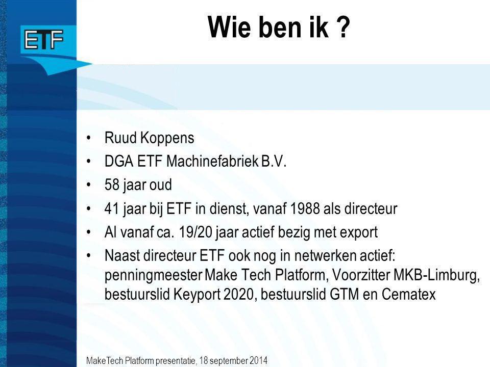 Wie ben ik Ruud Koppens DGA ETF Machinefabriek B.V. 58 jaar oud