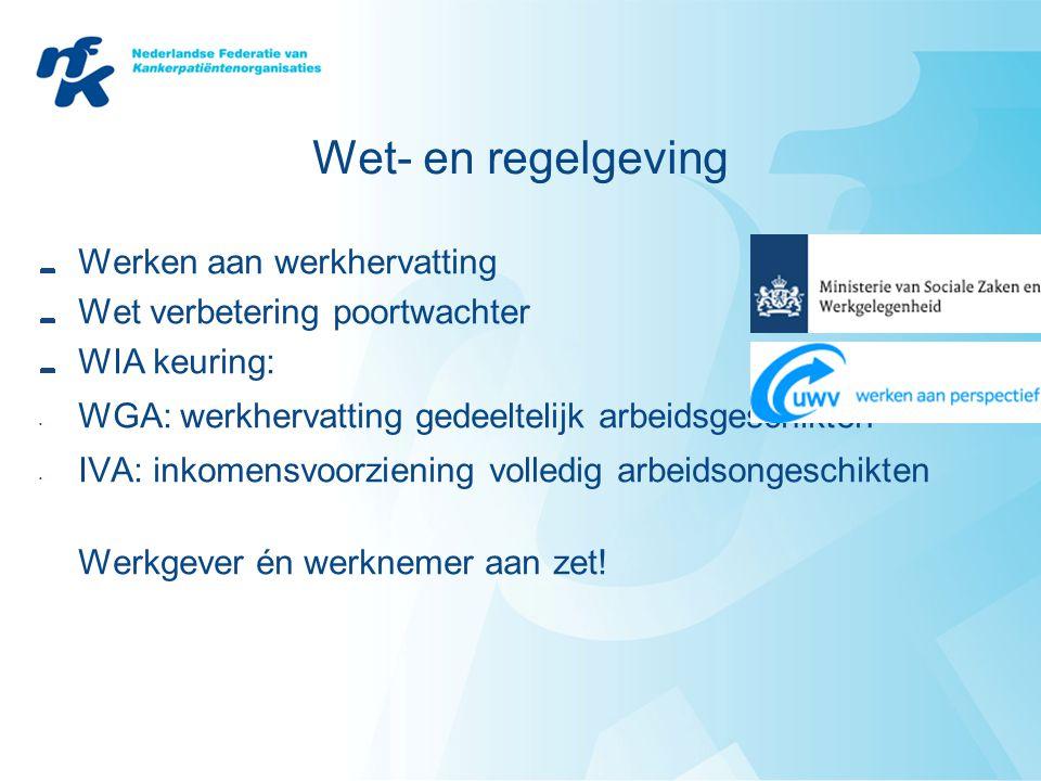 Wet- en regelgeving Werken aan werkhervatting