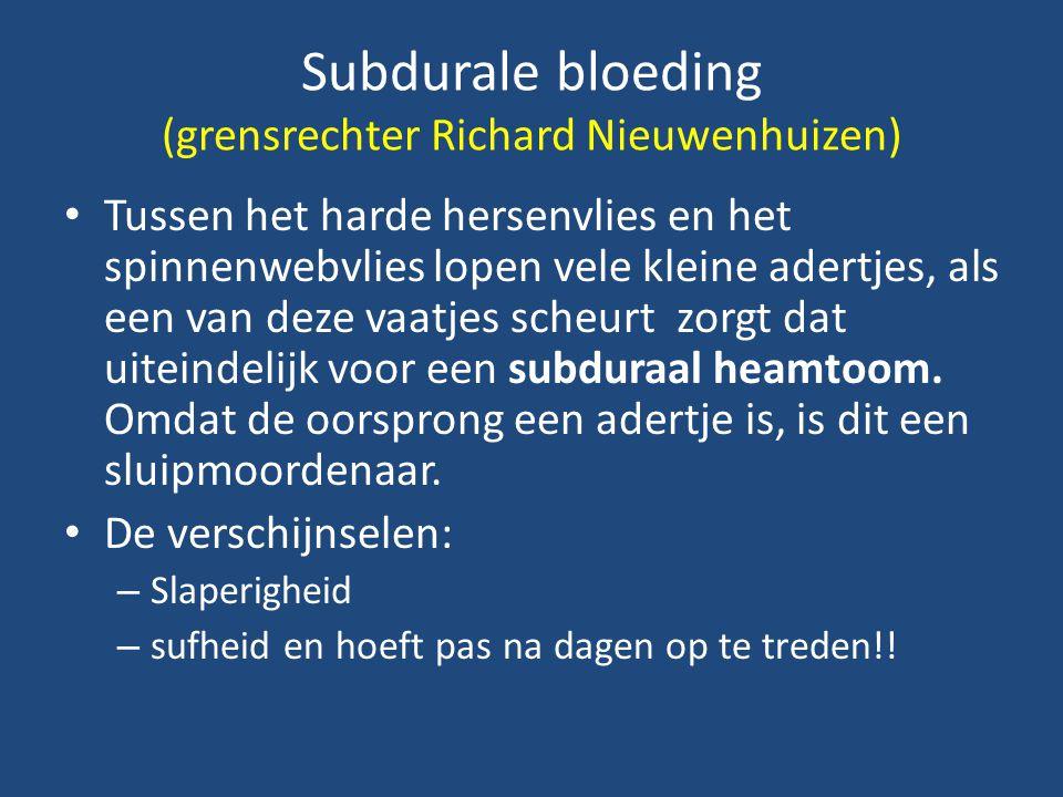 Subdurale bloeding (grensrechter Richard Nieuwenhuizen)