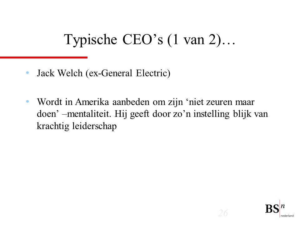 Typische CEO's (1 van 2)… Jack Welch (ex-General Electric)
