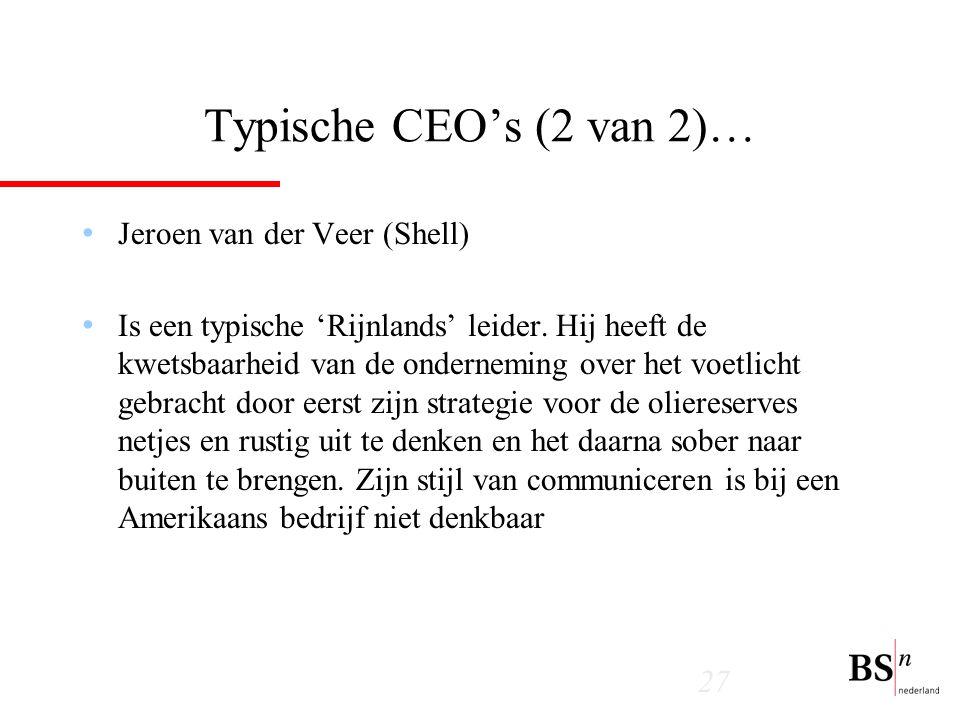Typische CEO's (2 van 2)… Jeroen van der Veer (Shell)
