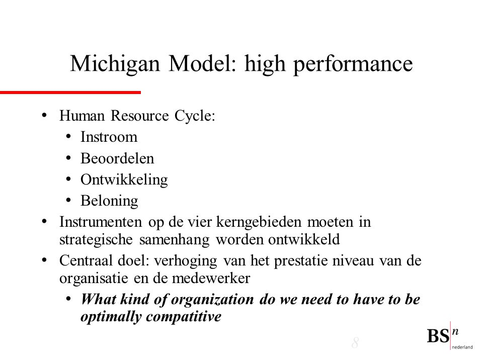 Michigan Model: high performance