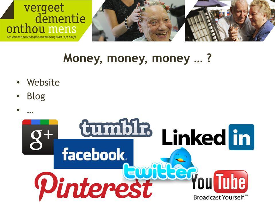 Money, money, money … Website Blog …