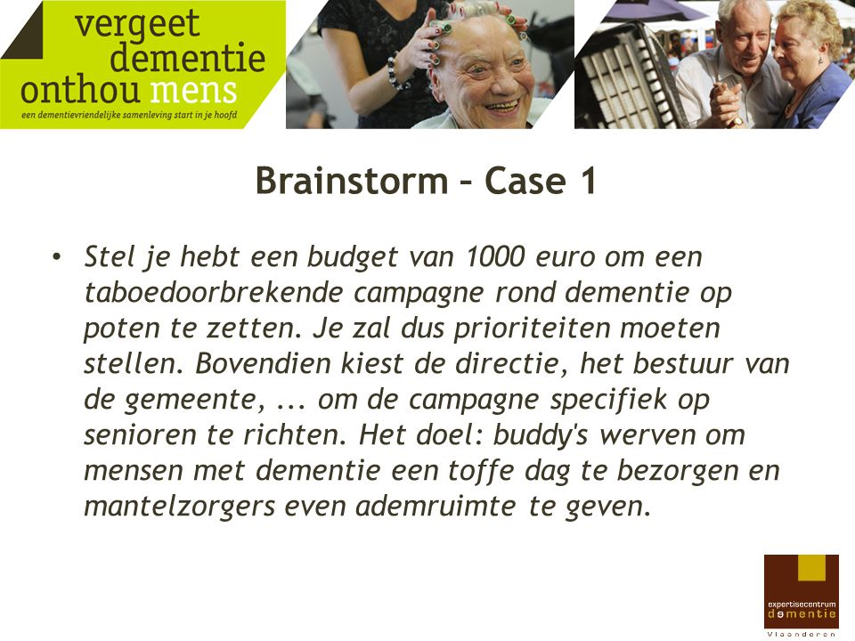 Brainstorm – Case 1
