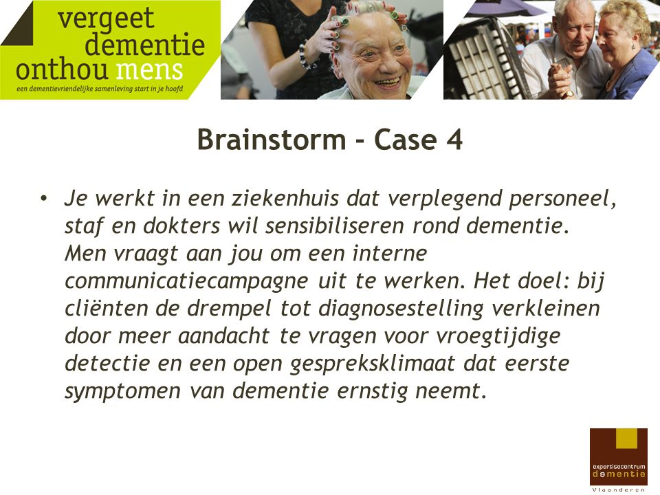 Brainstorm - Case 4