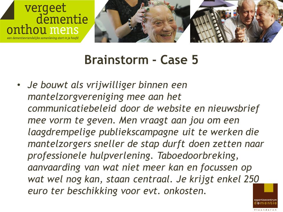 Brainstorm - Case 5