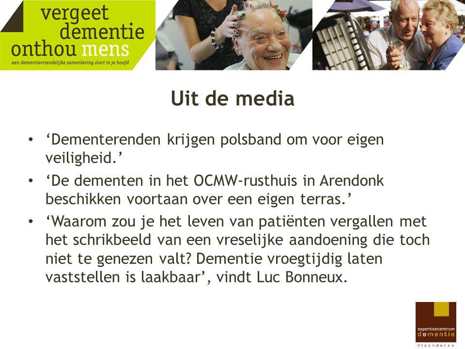 Uit de media 'Dementerenden krijgen polsband om voor eigen veiligheid.'