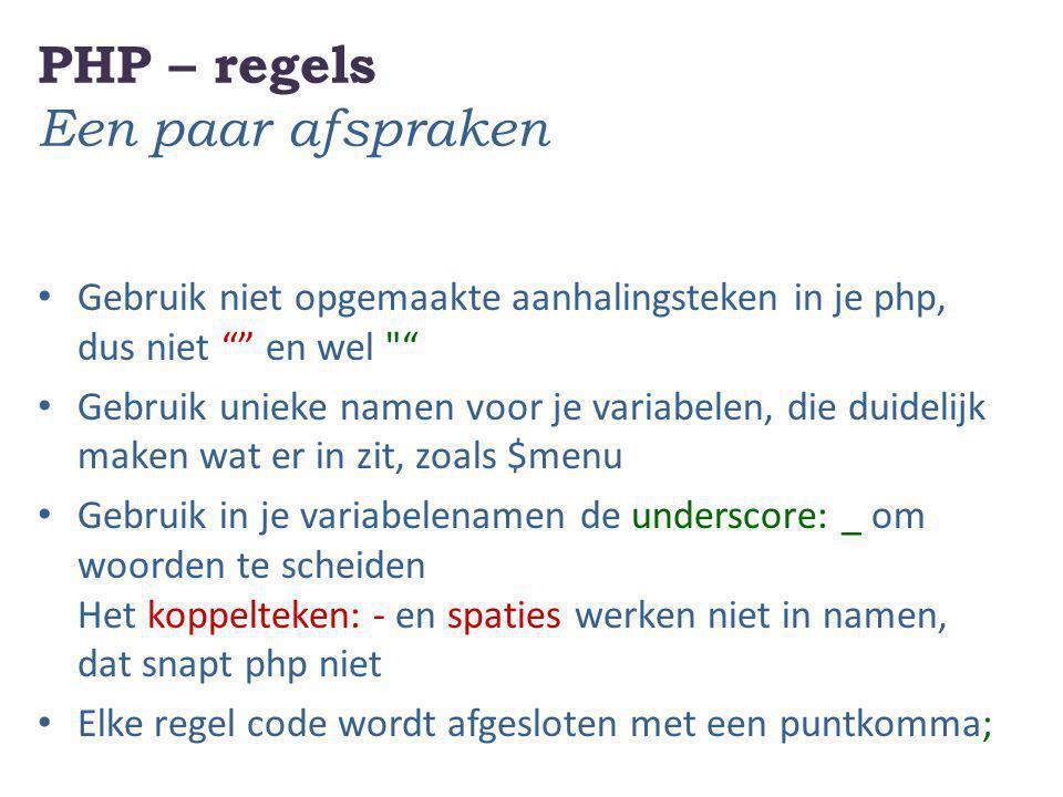PHP – regels Een paar afspraken