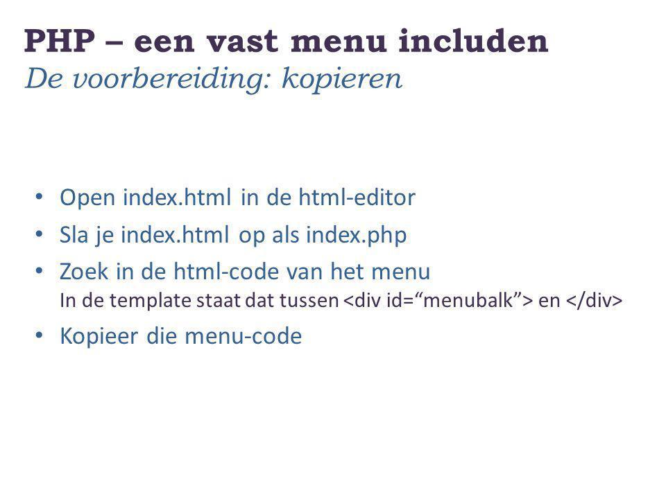 PHP – een vast menu includen De voorbereiding: kopieren