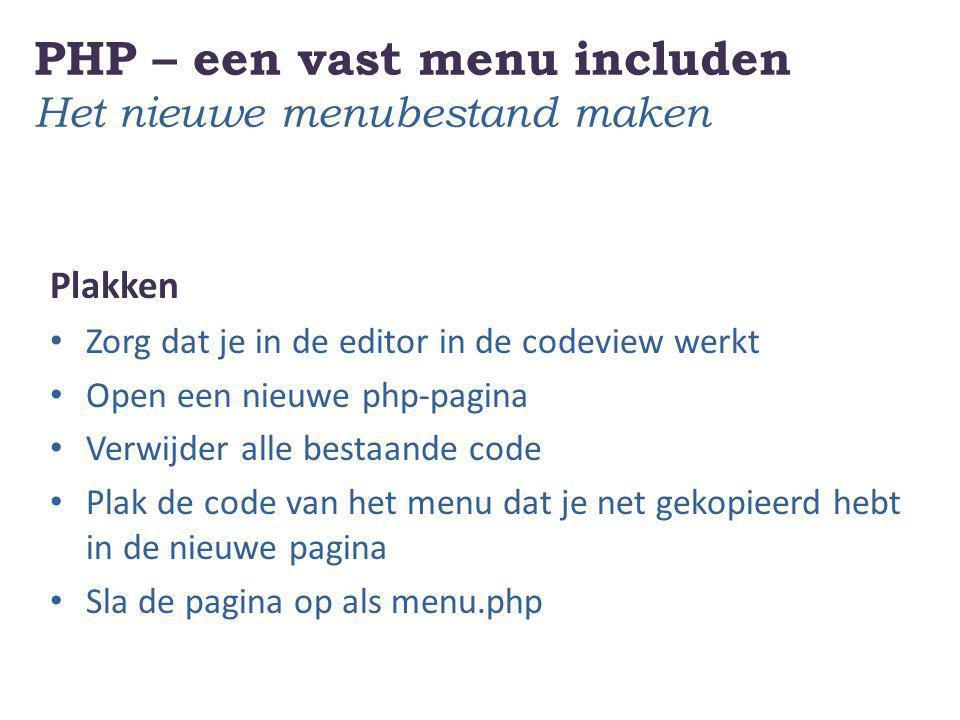 PHP – een vast menu includen Het nieuwe menubestand maken