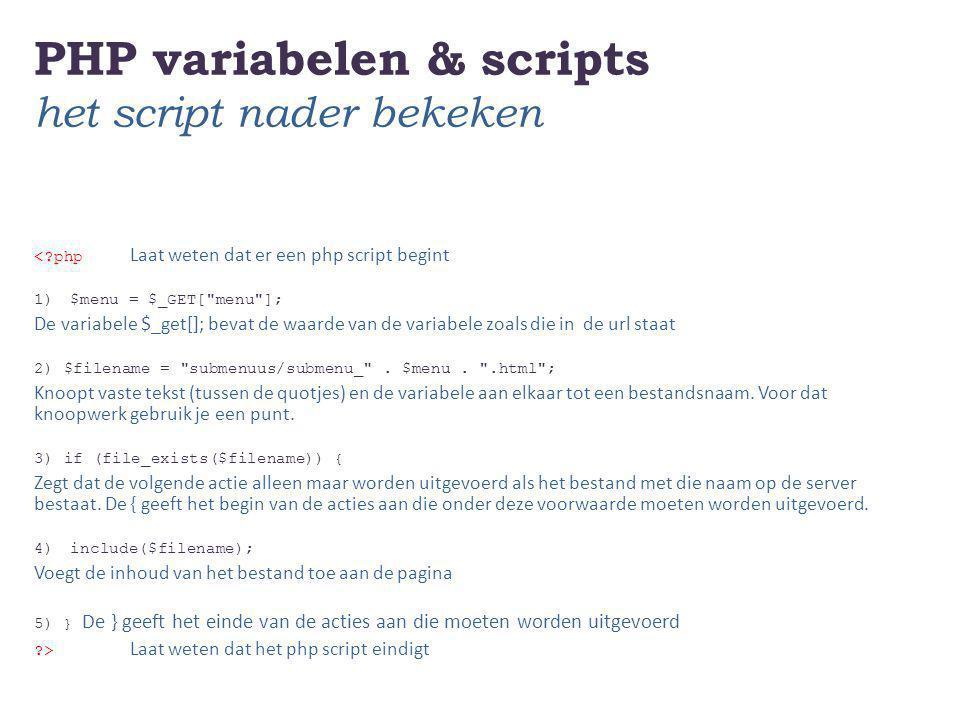 PHP variabelen & scripts het script nader bekeken