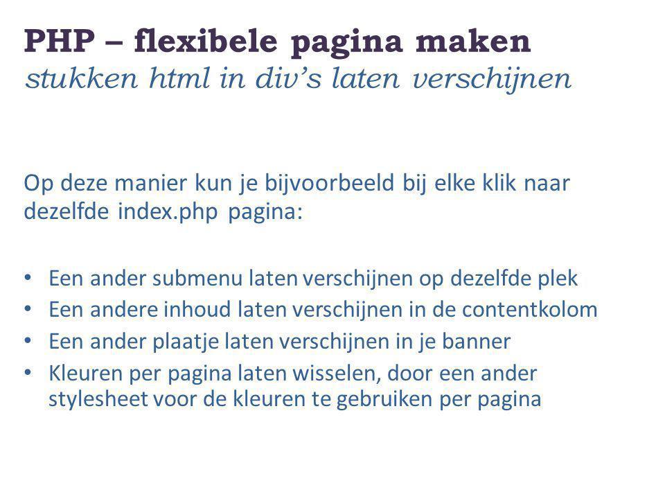 PHP – flexibele pagina maken stukken html in div's laten verschijnen