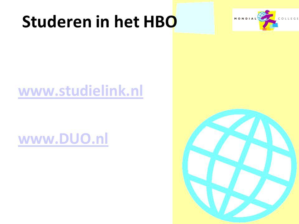 Studeren in het HBO www.studielink.nl www.DUO.nl