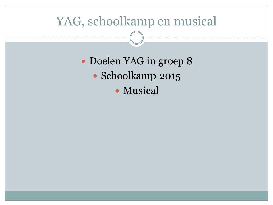 YAG, schoolkamp en musical