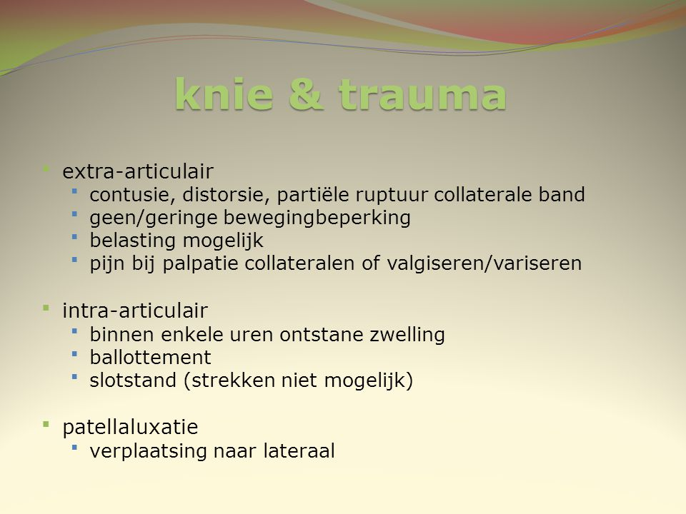 knie & trauma extra-articulair intra-articulair patellaluxatie