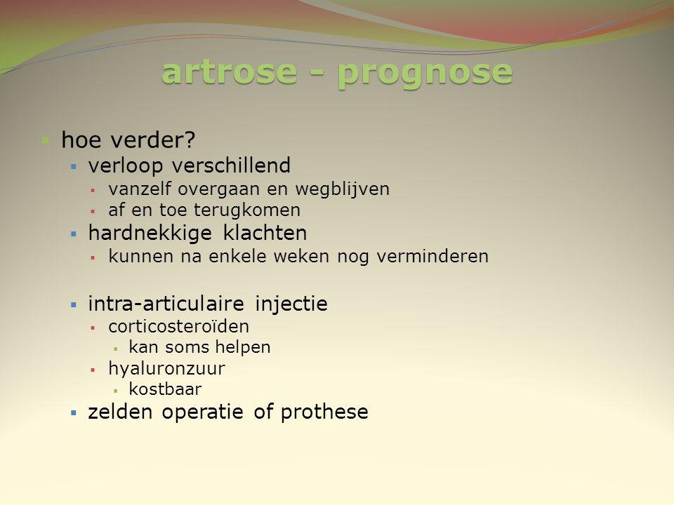 artrose - prognose hoe verder verloop verschillend
