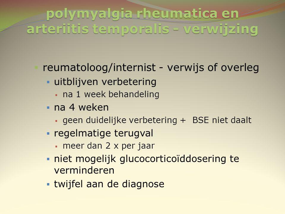 polymyalgia rheumatica en arteriitis temporalis - verwijzing